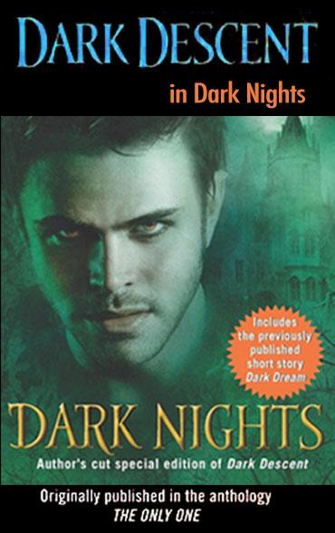 Dark Descent in Dark Nights