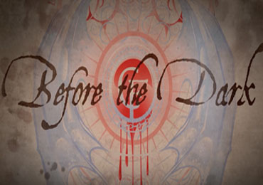 Before the Dark Episode 1: The Visions